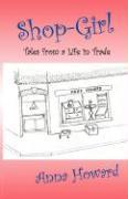 Shop-Girl - Howard, Anna