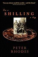 For a Shilling a Day - Rhodes, Peter
