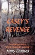 Casey's Revenge - Charles, Mary