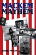 Mackem Mayhem - Wood, Robert