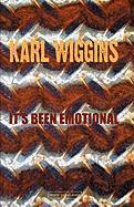 It's Been Emotional - Wiggins, Karl