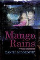 Mango Rains - Dorothy, Daniel M.