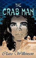 The Crab Man - Wilkinson, Claire