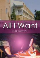 All I Want - Chrissiefizz