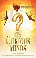 Curious Minds, a Series of Sociological & Psychological Essays for Undergraduates - Adom, Hellen