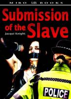 Submission of the Slave - Knight, Jacqui
