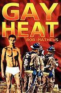 Gay Heat - Mathews, Rob