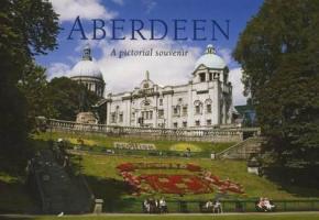 Aberdeen: A Pictorial Souvenir - Nutt, Colin