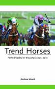 Trend Horses - Mount, Andrew