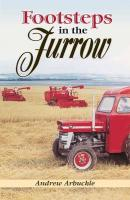 Footsteps in the Furrow - Arbuckle, Andrew