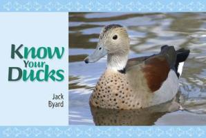 Know Your Ducks - Byard, Jack