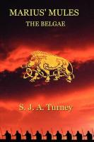 Marius' Mules II: The Belgae - Turney, S. J. a.