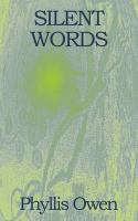 Silent Words - Owen, Phyllis
