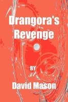 Drangora's Revenge - Mason, David