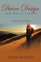 Divine Design for Daily Living - Schultz, Lynda