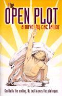 The Open Plot - Taylor, Caz