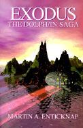 Exodus: The Dolph/In Saga - Enticknap, Martin A.