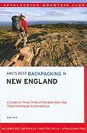 AMC's Best Backpacking in New England - Heid, Matt