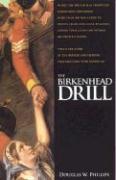 The Birkenhead Drill - Phillips, Douglas W.