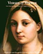 Verses of Virtue: The Poetry and Prose of Christian Womanhood - Phillips, Elizabeth Beall