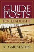Guideposts for Leadership - Stathis, Gail
