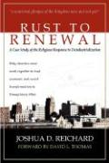 Rust to Renewal - Reichard, Joshua