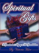 Spiritual Gifts - Harr, Victoria
