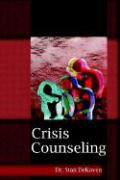 Crisis Counseling - Dekoven, Stanley