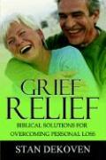 Grief Relief - Dekoven, Stan