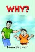 Why? - Hayward, Laura