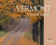 Vermont: A Special Beauty - Slayton, Tom