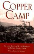 Copper Camp: The Lusty Story of Butte, Montana - Writers Project of Montana; Workers of the Writer's Program