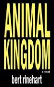 Animal Kingdom - Rinehart, Bert