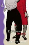Dawn of the Dance - Martin, Marianne K.