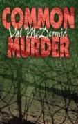 Common Murder - McDermid, Val