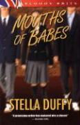 Mouths of Babes - Duffy, Stella