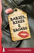 Babies, Bikes and Broads - Chadwick, Cynn
