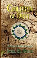 Children of Dust - Reed, Joel B.