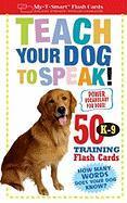 Teach Your Dog to Speak!: 50 K-9 Training Flash Cards - Vito, Dominique De