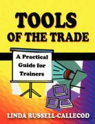 Tools of the Trade: A Practical Guide for Trainers - Russell-Callecod, Linda