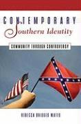 Contemporary Southern Identity: Community Through Controversy - Watts, Rebecca B.