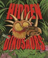Hidden Dinosaurs - Kchodl, Joseph J.