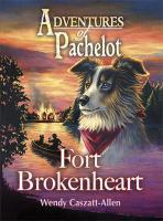 Fort Brokenheart - Caszatt-Allen, Wendy