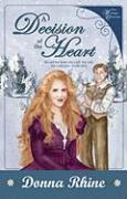 A Decision of the Heart - Rhine, Donna