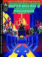 Mutants & Masterminds: Supervillian's Handbook - Kenson, Steve