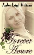 Forever Amore - Williams, Amber Leigh