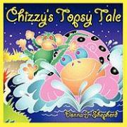Chizzy's Topsy Tale - Shepherd, Donna J.