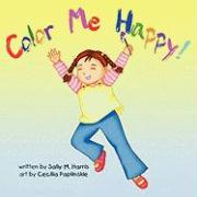 Color Me Happy - Harris, Sally M.