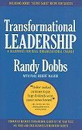 Transformational Leadership: A Blueprint for Real Organizational Change - Dobbs, Randy