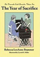 The Year of Sacrifice - Brammer, Rebecca Leeanne